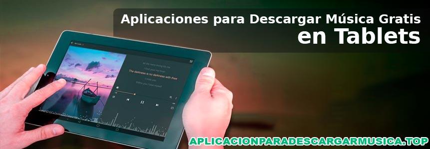 listado de aplicaciones para descargar música en tablet
